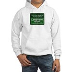We're From Moose Jaw Hooded Sweatshirt