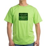 We're From Moose Jaw Green T-Shirt