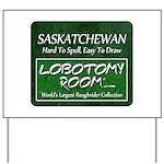 Saskatchewan Yard Sign