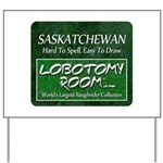 Saskatchewan Yard Sign