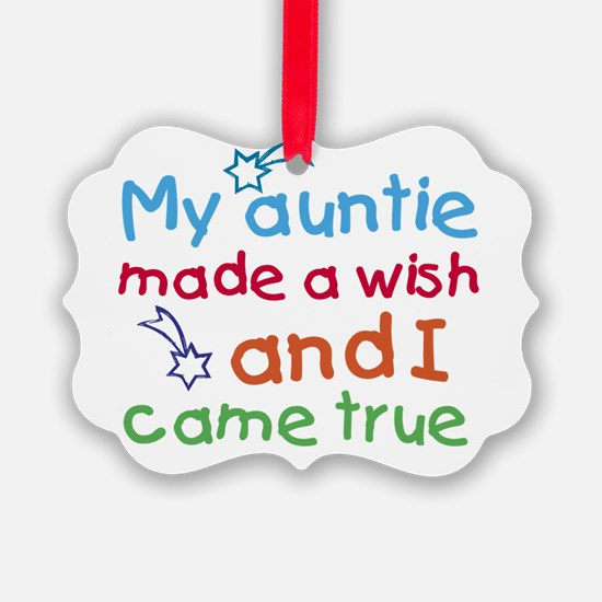 My Auntie made a wish Ornament