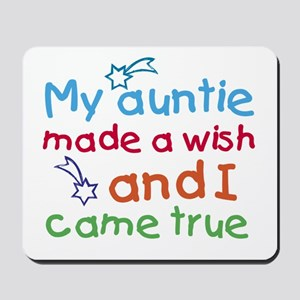 My Auntie made a wish Mousepad