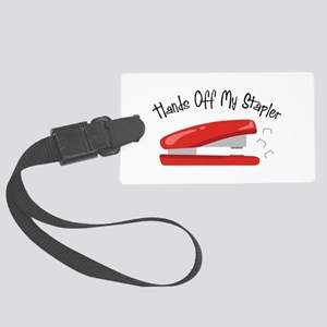Hands off my Stapler Luggage Tag