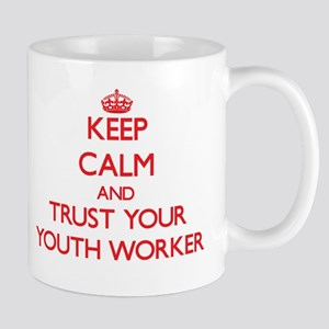 Keep Calm and trust your Youth Worker Mugs