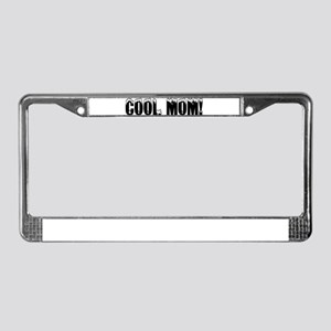 Cool Mom! License Plate Frame