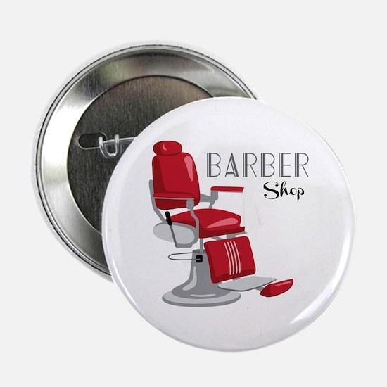 """Barber Shop 2.25"""" Button"""