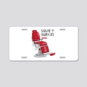 Save And A Haircut Aluminum License Plate