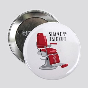 """Save And A Haircut 2.25"""" Button"""