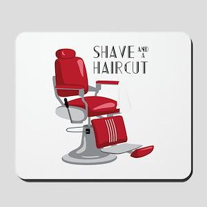 Save And A Haircut Mousepad