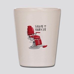 Save And A Haircut Shot Glass