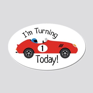 IM TURNING TODAY! Wall Decal