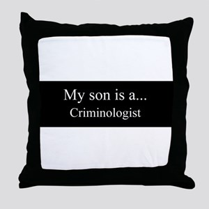 Son - Criminologist Throw Pillow