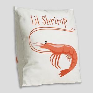 Lil Shrimp Burlap Throw Pillow