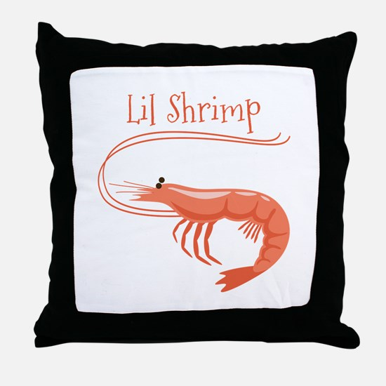 Lil Shrimp Throw Pillow