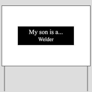 Son - Welder Yard Sign