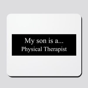 Son - Physical Therapist Mousepad