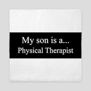 Son - Physical Therapist Queen Duvet