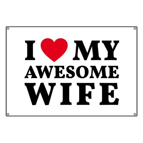 i love my awesome wife banner by illustree