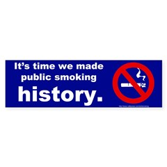 Bumper Sticker: It's time we made public smoking H