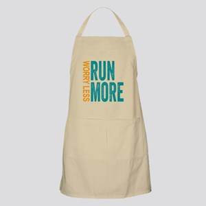 Worry Less, Run More Apron