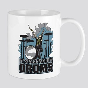 Its All About Drums Mug