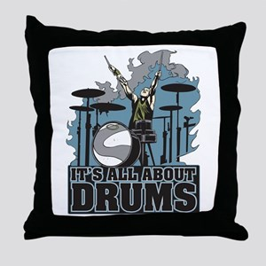 Its All About Drums Throw Pillow