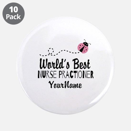 """World's Best Nurse Practitio 3.5"""" Button (10 pack)"""