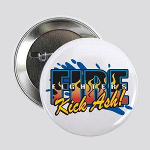 "Firefighters Kick Ash! 2.25"" Button"