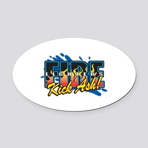 Firefighters Kick Ash! Oval Car Magnet