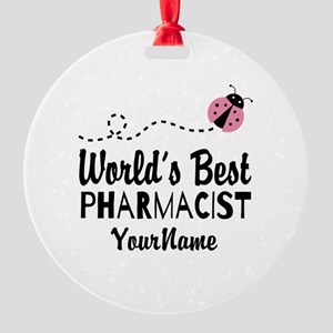World's Best Pharmacist Round Ornament