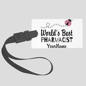 World's Best Pharmacist Large Luggage Tag