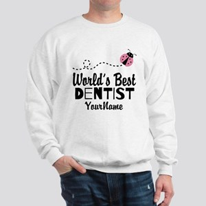 World's Best Dentist Sweatshirt