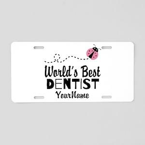 World's Best Dentist Aluminum License Plate