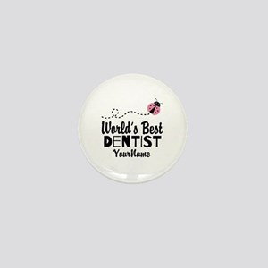 World's Best Dentist Mini Button