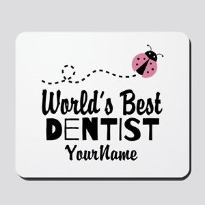 World's Best Dentist Mousepad