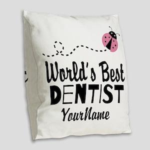 World's Best Dentist Burlap Throw Pillow