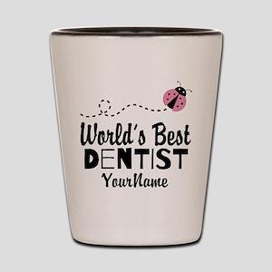 World's Best Dentist Shot Glass