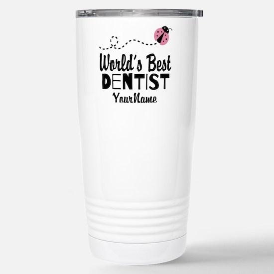 World's Best Dentist Stainless Steel Travel Mug