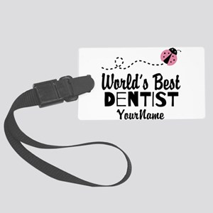 World's Best Dentist Large Luggage Tag