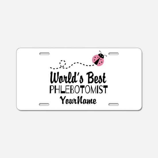 World's Best Phlebotomist Aluminum License Plate