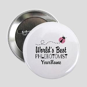 """World's Best Phlebotomist 2.25"""" Button"""