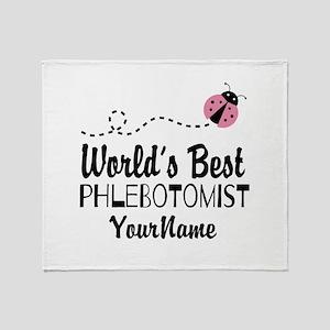 World's Best Phlebotomist Throw Blanket