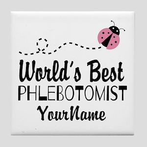 World's Best Phlebotomist Tile Coaster