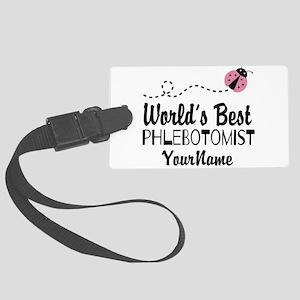 World's Best Phlebotomist Large Luggage Tag