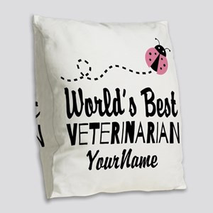 World's Best Veterinarian Burlap Throw Pillow