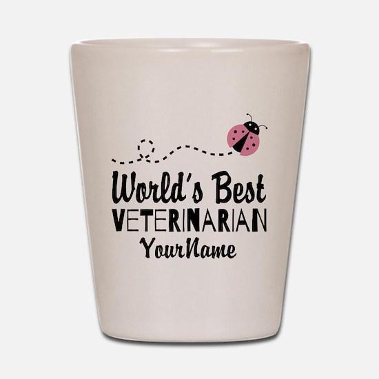 World's Best Veterinarian Shot Glass