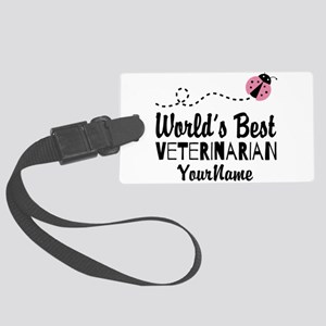 World's Best Veterinarian Large Luggage Tag