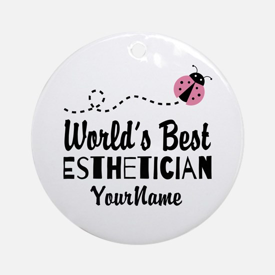 World's Best Esthetician Ornament (Round)
