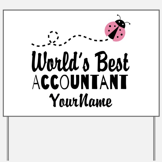 World's Best Accountant Yard Sign