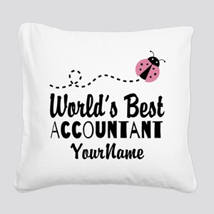World's Best Accountant Square Canvas Pillow
